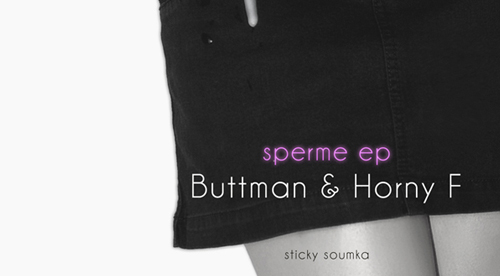 "RECORD COVER: Buttman & Horny F – ""Sperme EP"" – 2011"